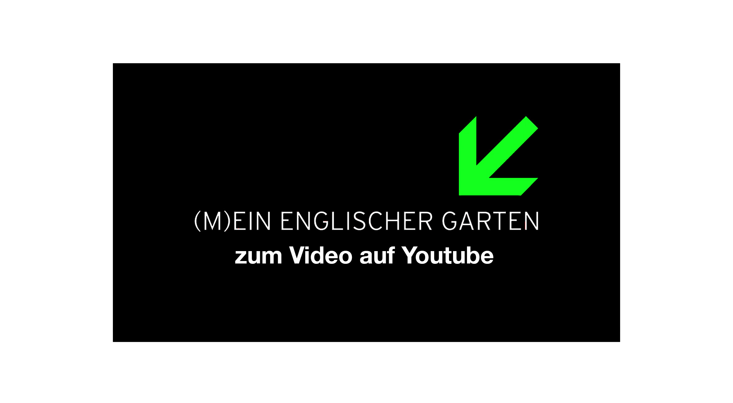 Link zum Video auf Youtube - Mein Englischer Garten